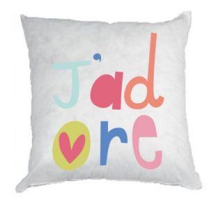 Poduszka J'adore