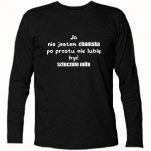 Koszulka z długim rękawem Ja nie jestem chamska