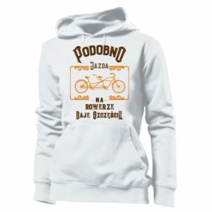 Women's hoodies Cycling gives you happiness