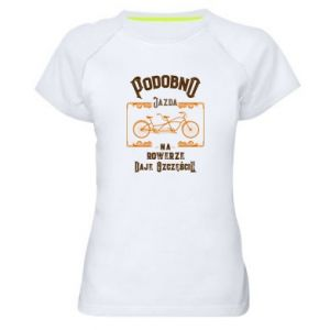 Women's sports t-shirt Cycling gives you happiness