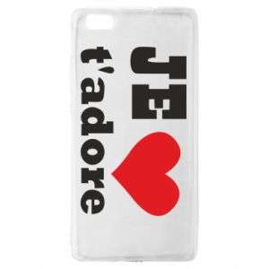 Etui na Huawei P 8 Lite Je t'adore