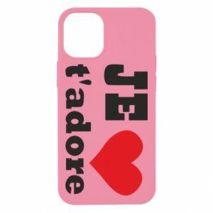 Etui na iPhone 12 Mini Je t'adore