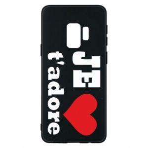 Etui na Samsung S9 Je t'adore