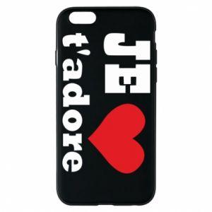 Etui na iPhone 6/6S Je t'adore