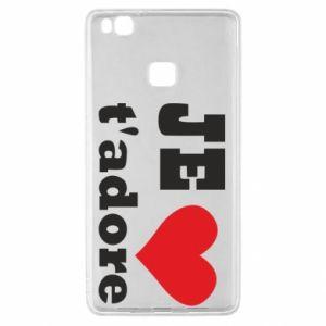 Etui na Huawei P9 Lite Je t'adore