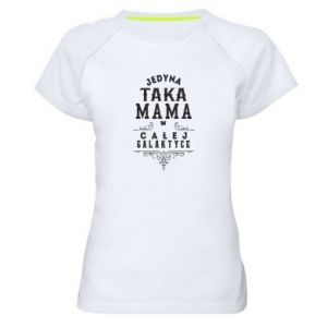 Women's sports t-shirt The only such mother