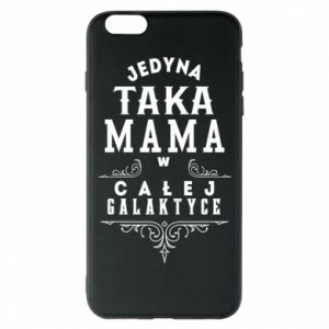 Phone case for iPhone 6 Plus/6S Plus The only such mother