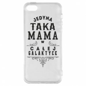 Phone case for iPhone 5/5S/SE The only such mother