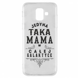 Phone case for Samsung A6 2018 The only such mother