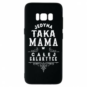 Phone case for Samsung S8 The only such mother
