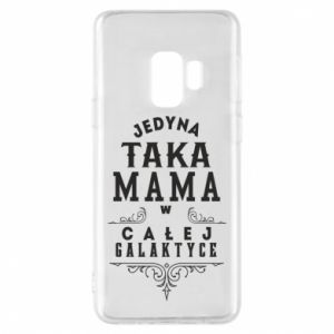 Phone case for Samsung S9 The only such mother