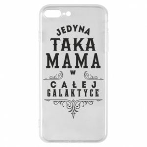 Phone case for iPhone 8 Plus The only such mother