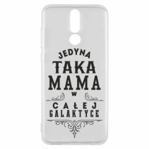 Phone case for Huawei Mate 10 Lite The only such mother