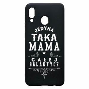 Phone case for Samsung A20 The only such mother