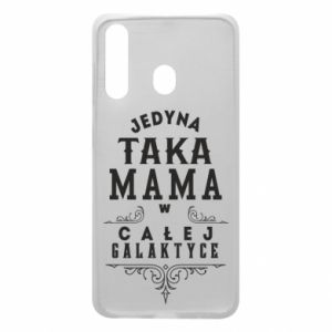 Phone case for Samsung A60 The only such mother