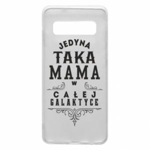 Phone case for Samsung S10 The only such mother