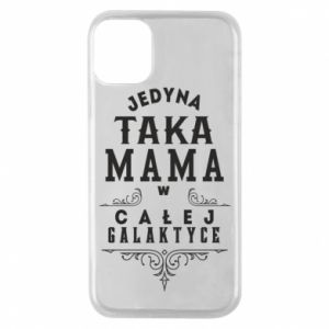 Phone case for iPhone 11 Pro The only such mother