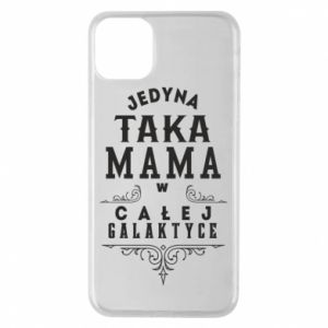 Phone case for iPhone 11 Pro Max The only such mother