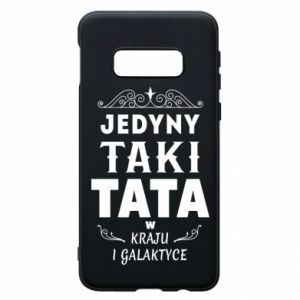 Phone case for Samsung S10e The only such dad
