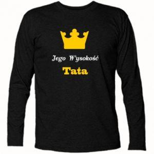 Koszulka z długim rękawem Jego Wysokość Tata