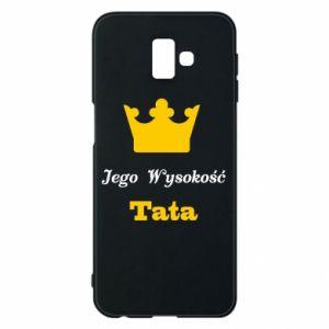 Etui na Samsung J6 Plus 2018 Jego Wysokość Tata