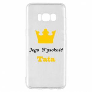 Etui na Samsung S8 Jego Wysokość Tata