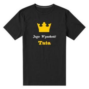 Męska premium koszulka Jego Wysokość Tata