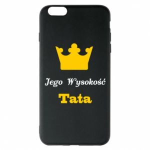 Etui na iPhone 6 Plus/6S Plus Jego Wysokość Tata