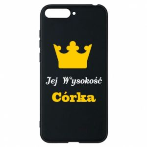 Phone case for Huawei Y6 2018 Her Highness Daughter