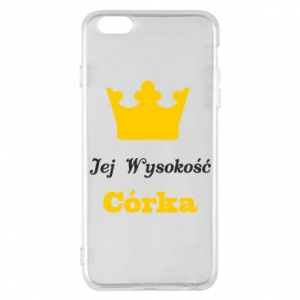 Phone case for iPhone 6 Plus/6S Plus Her Highness Daughter