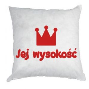 Pillow Her Highness, for daughter