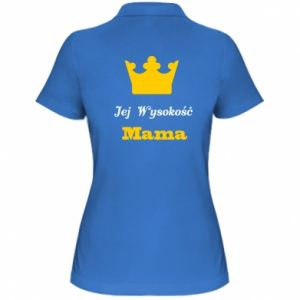 Women's Polo shirt Her Highness Mama