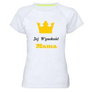 Koszulka sportowa damska Jej Wysokość Mama