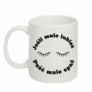 Mug 330ml If you love me let me sleep