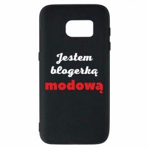 Phone case for Samsung S7 I am a blogger - PrintSalon