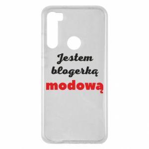 Etui na Xiaomi Redmi Note 8 Jestem blogerem modową