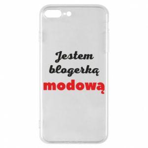Phone case for iPhone 8 Plus I am a blogger - PrintSalon