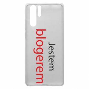 Etui na Huawei P30 Pro Jestem blogerem