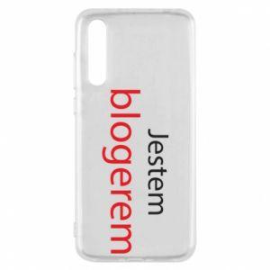 Etui na Huawei P20 Pro Jestem blogerem