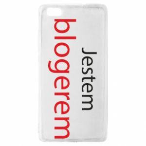 Etui na Huawei P 8 Lite Jestem blogerem