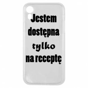 Phone case for iPhone XR I'm available only on prescription - PrintSalon