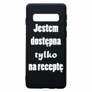Phone case for Samsung S10 I'm available only on prescription