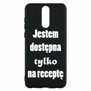 Phone case for Huawei Mate 10 Lite I'm available only on prescription - PrintSalon