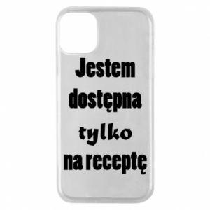Etui na iPhone 11 Pro Jestem dostępna tylko na receptę