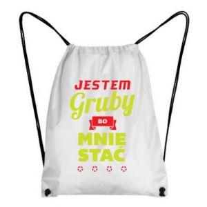 Plecak-worek Jestem gruby bo mnie stać