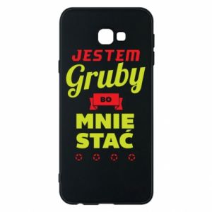 Phone case for Samsung J4 Plus 2018 I'm fat because I can afford it