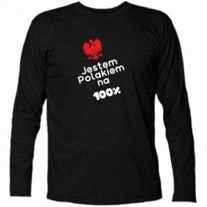 Long Sleeve T-shirt I'm Polish for 100% - PrintSalon
