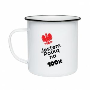 Enameled mug I am Polish for 100%, for her - PrintSalon