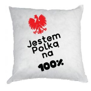 Pillow I am Polish for 100%, for her