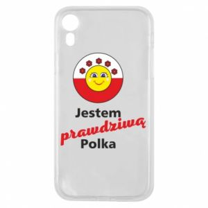 Phone case for iPhone XR I am a real Polish woman